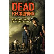 Dead Reckoning by Edghill, Rosemary; Lackey, Mercedes, 9781619630321