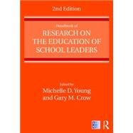 Handbook of Research on the Education of School Leaders by Young; Michelle D., 9781138850323