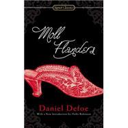 Moll Flanders by Defoe, Daniel; Robinson, Holly; Barrecca, Regina (AFT), 9780451470324
