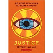 Justice (Lawless #2) by Salane, Jeffrey, 9780545450324