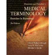 Dunmore and Fleischer's Medical Terminology: Exercises in Etymology by Walker-Esbaugh, Cheryl, 9780803600324