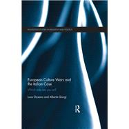European Culture Wars and the Italian Case: Which Side Are you on? by Ozzano; Luca, 9781138840324