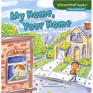 My Home, Your Home by Bullard, Lisa; Becker, Paula, 9781467760324