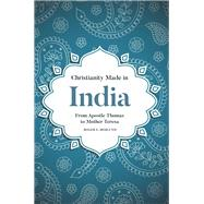 Christianity Made in India by Hedlund, Roger E., 9781506430324
