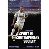 Sport in Contemporary Society: An Anthology by Eitzen, D. Stanley, 9781612050324