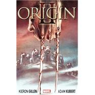 Wolverine by Gillen, Kieron; Kubert, Adam, 9780785190325