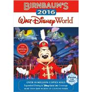 Birnbaum's 2016 Walt Disney World by Birnbaum Guides, 9781484720325
