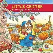 Little Critter Fall Storybook Collection: 7 Classic Stories by Mayer, Mercer, 9780062380326
