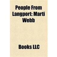 People from Langport : Marti Webb by , 9781156190326