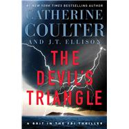 The Devil's Triangle by Coulter, Catherine; Ellison, J.T., 9781501150326