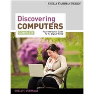 Discovering Computers Complete 2012 : Your Interactive Guide to the Digital World by Shelly,Gary B., 9781111530327