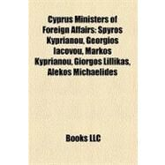 Cyprus Ministers of Foreign Affairs by , 9781158530328