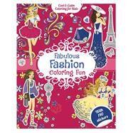 Fabulous Fashion Coloring Fun by Alcouffe, Christine, 9781438010328