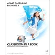 Adobe Photoshop Elements 8 Classroom in a Book by Adobe Creative Team, ., 9780321660329