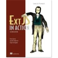 Ext Js in Action by Garcia, Jesus; Grisogono, Grgur; Andresen, Jacob K., 9781617290329