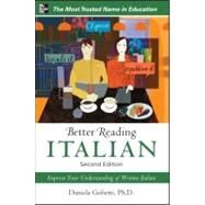 Better Reading Italian, 2nd Edition by Gobetti, Daniela, 9780071770330