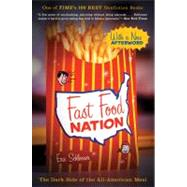 Fast Food Nation : The Dark Side of the All-American Meal by Schlosser, Eric, 9780547750330