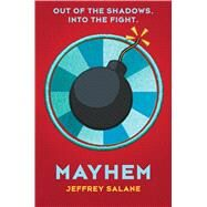 Mayhem (Lawless #3) by Salane, Jeffrey, 9780545450331