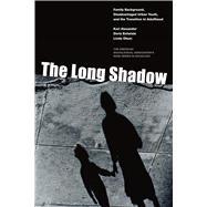 The Long Shadow by Alexander, Karl; Entwisle, Doris; Olson, Linda, 9780871540331