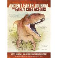 The Early Cretaceous by Alonso, Juan Carlos; Paul, Gregory S., 9781633220331