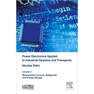 Power Electronics Applied to Industrial Systems and Transports by Patin, Nicolas, 9781785480331