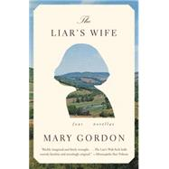 The Liar's Wife by Gordon, Mary, 9780307390332