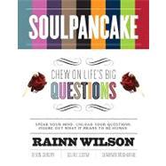 SoulPancake by Wilson, Rainn; Gundry, Devon; Lucina, Golriz; Mogharabi, Shabnam, 9781401310332
