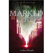 The Marked Girl by Klingele, Lindsey, 9780062380333