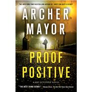 Proof Positive A Joe Gunther Novel by Mayor, Archer, 9781250070333