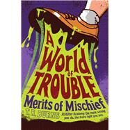 A World of Trouble by Burns, T.  R., 9781442440333