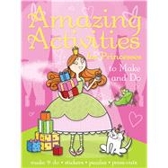 Amazing Activities for Princesses by Little Bee Books, 9781499800333
