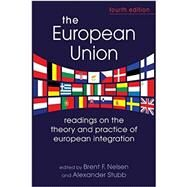 European Union: Readings on the Theory and Practice of European Integration (ASIN B010WI5L26) by Nelsen, Professor Brent F, 9781626370333