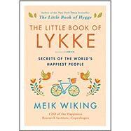 The Little Book of Lykke by Wiking, Meik, 9780062820334