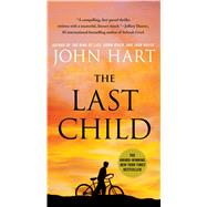 The Last Child A Novel by Hart, John, 9780312380335
