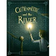 Cottonmouth and the River by Fritz, C. S., 9780781410335