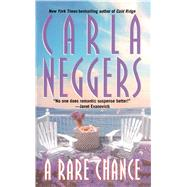 A Rare Chance by Neggers, Carla, 9781501130335