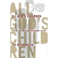 All God's Children by BUTTERFIELD, FOX, 9780307280336