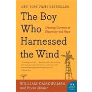 The Boy Who Harnessed the Wind by Kamkwamba, William, 9780061730337