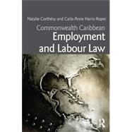 Commonwealth Caribbean Employment and Labour Law by CorthTsy; Natalie G.S., 9780415630337
