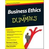 Business Ethics For Dummies by Bowie, Norman E.; Schnieder, Meg, 9780470600337