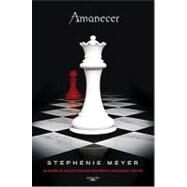 Amanecer / Breaking Dawn by Meyer, Stephenie, 9786071100337