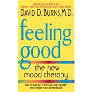 Feeling Good : The New Mood Therapy by BURNS D MD, 9780380810338