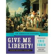Give Me Liberty! by Foner, Eric, 9780393920338