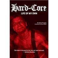 Hard-core by Flanagan, Harley; Blush, Steven, 9781627310338