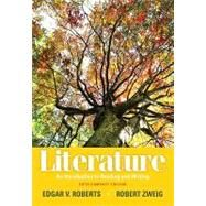 Literature : An Introduction to Reading and Writing, Compact Edition by Roberts, Edgar V.; Zweig, Robert, 9780205000340