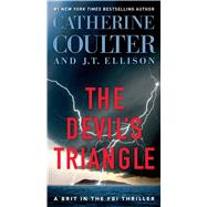 The Devil's Triangle by Coulter, Catherine; Ellison, J.T., 9781501150340