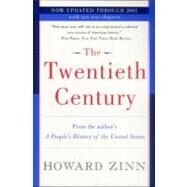 The Twentieth Century: A People's History by Zinn, Howard, 9780060530341