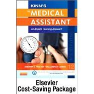 Kinn's the Medical Assistant, Text + Study Guide + Procedure Checklist Manual + ICD-10 Supplement: An Applied Learning Approach by Proctor, Deborah B., 9780323280341