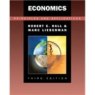 Economics Principles and Applications (with InfoTrac) by Hall, Robert E.; Lieberman, Marc, 9780324260342