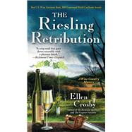 The Riesling Retribution by Crosby, Ellen, 9781501130342